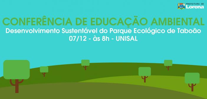 Prefeitura vai realizar 1ª Conferência Municipal de Educação Ambiental