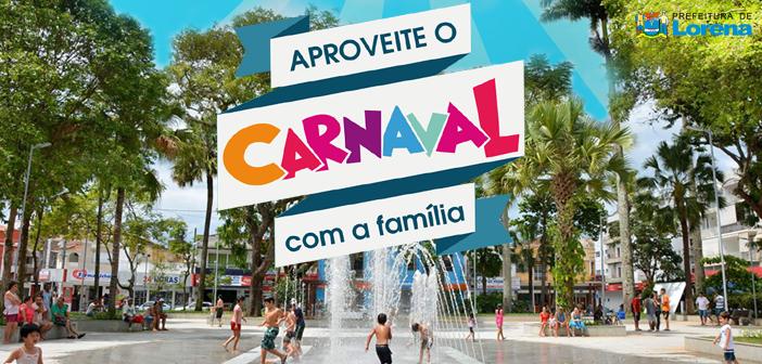 Participe do Carnaval da Família na Praça Dr. Arnolfo de Azevedo!
