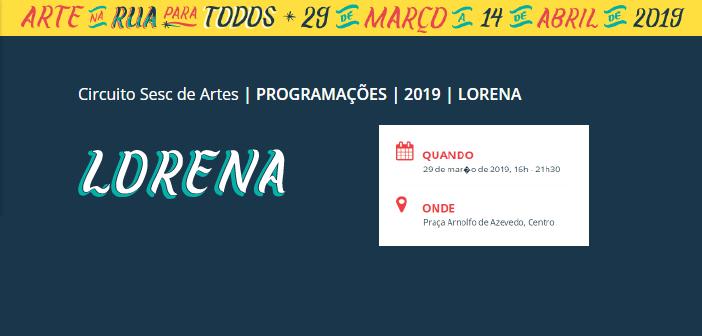 Circuito Sesc de Artes – Arte na rua para todos, abre programação na região nesta sexta (29) em Lorena. Participe!