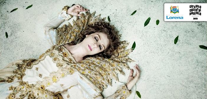 Lorena recebe monólogo inspirado em Shakespeare, nesta sexta-feira (19)