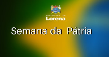 SEMANA DA PÁTRIA 2019 LORENA