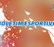 BOLETIM ESPORTIVO 19-09-2019