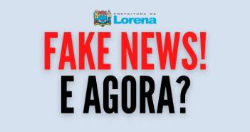 FAKE NEWS E AGORA