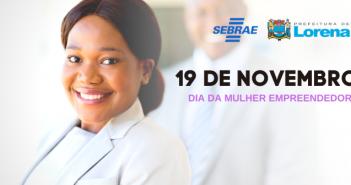 19 DE NOVEMBRO DIA DA MULHER EMPREENDEDORA