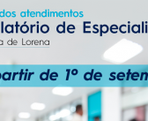 Retorno dos atendimentos no Ambulatório de Especialidades da Santa Casa de Lorena