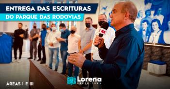 Prefeitura e Estado realizam a entrega das escrituras das áreas I e III do Parque das Rodovias